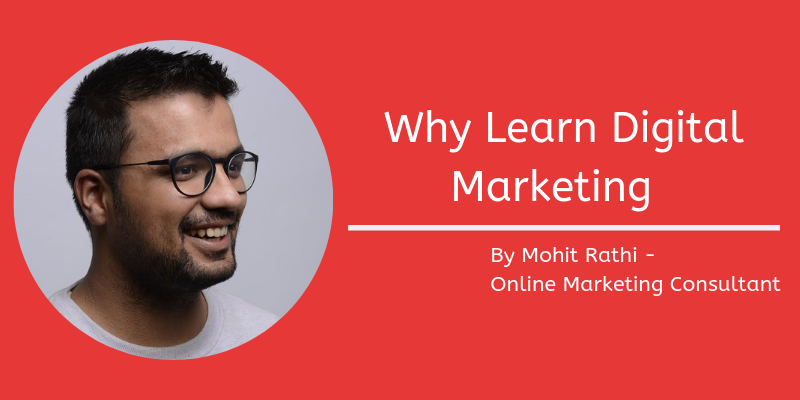 Why Learn Digital Marketing
